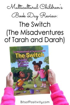 Review of The Switch (The Misadventures of Tarah and Darah) for Multicultural Children's Book Day - Bits of Positivity #multicultural #MCBD2021 #ReadYourWorld #kidlit Positivity Blog, Book Reviews For Kids, Eighth Grade, How To Have Twins, Character Education, Early Literacy, Book Recommendations, Book Lists, Childrens Books