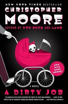 A Dirty Job by Christopher Moore | 35 Hilarious Books Guaranteed To Make You Laugh Out Loud