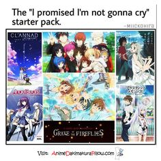 So far: Clannad, Angel Beats, Grave of the Fireflies and I am in the process of watching AnoHana right now. I'm going to try to finish these by the end of spring (Posted March 3rd 2016)