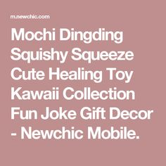 Mochi Dingding Squishy Squeeze Cute Healing Toy Kawaii Collection Fun Joke Gift Decor - Newchic Mobile.