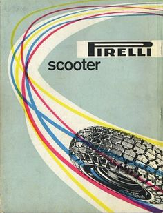 Max Huber's 1958 advertisement for Pirelli Scooter tyres. #Vespa #adoptanobject…