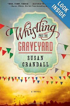 Whistling Past the Graveyard: Susan Crandall