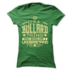 IT IS BULLARD THING AWESOME SHIRT - #cowl neck hoodie #sweater vest. GET YOURS => https://www.sunfrog.com/LifeStyle/IT-IS-BULLARD-THING-AWESOME-SHIRT-Ladies.html?68278