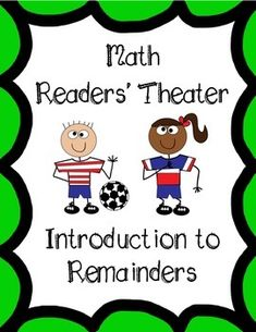 Are you looking for a fun, quick way to help your students learn math vocabulary or introduce your division unit? My students love this reader's theater script that reinforces vocabulary while also practicing reading fluency.  This script introduces students to division vocabulary words (divisor, dividend, quotient, remainder) through a fun story which also helps students to see how division could be used in real life.