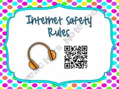 Internet Safety Rules Posters QR Code version product from Teacher-Resources on TeachersNotebook.com