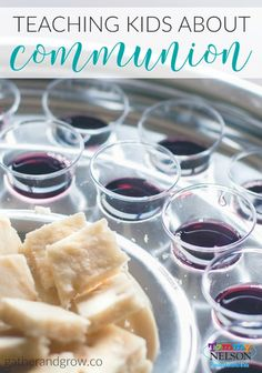 Teaching Kids about Communion | www.TommyNelson.com #Easter #Communion