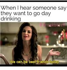 Pin By Jennifer On Day Drinking Drinking Memes Day Drinking Funny Quotes