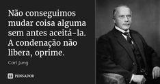 Faith Quotes, Wisdom Quotes, Life Quotes, Quotes Quotes, Carl Jung, Leadership Quotes, Education Quotes, Cogito Ergo Sum, Philosophical Quotes