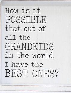 grandchildren quotes The very best ones! Grandson Quotes, Grandkids Quotes, Quotes About Grandchildren, Nana Quotes, Family Quotes, Cute Quotes, Meaningful Quotes, Inspirational Quotes, Grandmother Quotes