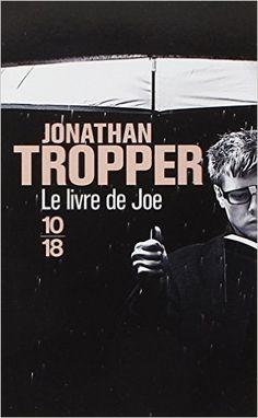 Amazon.fr - Le livre de Joe - Jonathan TROPPER, Nathalie PERONNY - Livres