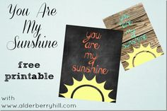 You are my sunshine FREE printables! (chalkboard and wood grain backgrounds)