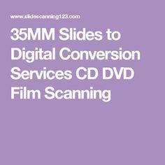 35MM Slides to Digital Conversion Services CD DVD Film Scanning