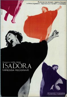 "Polish poster for ""Isadora,"" starring Vanessa Redgrave, James Fox and Jason Robards. Directed by Karel Reisz. Vintage Movies, Vintage Posters, Cinema Posters, Film Posters, Dance Posters, Art Posters, Graphic Design Illustration, Graphic Art, Polish Movie Posters"