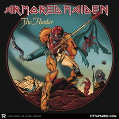 Armored Maiden: The Hunter T-Shirt $10 Metroid tee at RIPT today only!