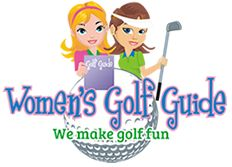 Womens Golf Guide - An online golf community for women golfers. Golf Tips, Golf Advice, Learn to Play Golf, Golf Resources #EasyGolfTips