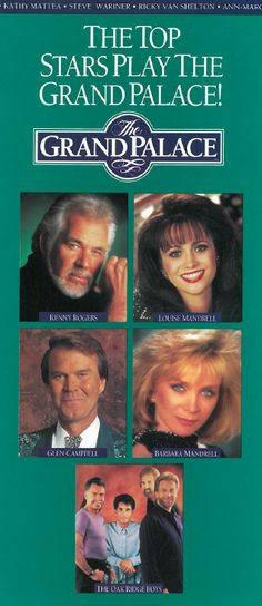 """The Grand Palace theatre in Branson, Missouri.  The 1993 brochure - """"The Top Stars Play The Grand Palace!"""" #Branson #TheGrandPalace #Theater #Theatre #Herschend #Rockettes #KennyRogers #GlenCampbell #LouiseMandrell #BarbaraMandrell"""