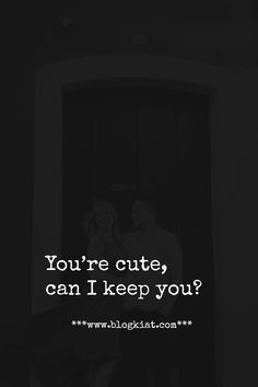 You're cute, can I keep you? #love #quotes #lovequotes #relationships #lovelyquotes #bestlovequotes #toplovequotes #blogkiatlovequotes Crazy Love Quotes, Cute Baby Quotes, Love Yourself Quotes, Best Love Quotes, Quotes For Him, Captions For Couples, Cute Captions, Can I Keep You, Love You Cute