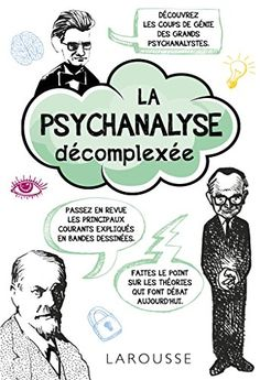 La psychanalyse décomplexée de Collectif https://www.amazon.fr/dp/2035916399/ref=cm_sw_r_pi_dp_x_yQztybGMZCYEJ