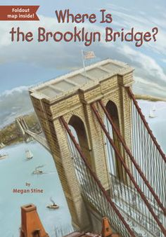 Where Is the Brooklyn Bridge? by Megan Stine,John Hinderliter,David Groff, Click to Start Reading eBook, Young readers will connect with the story of this National Historic Landmark--the Brooklyn Bridge!