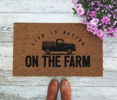 Life Is Better On The Farm Doormat - Farmhouse Farm Quote Country Vintage Pickup Truck Barn Door Hand-painted Welcome Mat Farm Quotes, Vintage Pickup Trucks, Welcome Mats, Vintage Country, Doormat, Farmers Market, Life Is Good, Cricut, Barn