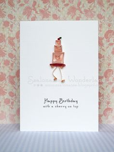 Quilled handmade cards - Szalonaisa's Wonderland: Quilling Birthday Cake With Cherry On Top