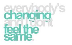 everybody's changing - Google Search