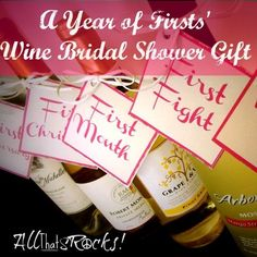 """A Bridal Shower gift with a bottle of wine for 5 """"Firsts"""" the couple will have their first year of marriage. with wine glasses of the couple new last name! So cute and thoughtful. 