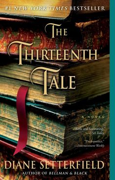"""Number 25: A Book with a  Number in the Title - """"The Thirteenth Tale"""" by Diane Setterfield - 5/5 - This book started off slow, but it was worth the wait. I quickly found myself just as engrossed in Vida Winter's tale as was the narrator. I am still reveling in the Jane Eyre/V.C. Andrews moments that comprised her life."""
