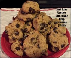 Just Like Nestle's Chocolate Chip Cookies THM