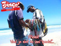 reistip 14 Tjingo: niet iedereen is je friend!
