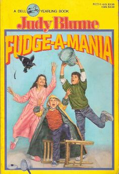 Fudge-A-Mania (Fudge Books, by Judy Blume I Love Books, My Books, 1990s Kids, The Baby Sitters Club, Books For Teens, Book Summaries, Bedtime Stories, Book Nerd, Vintage Books