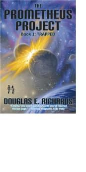 """The Prometheus Project: Trapped by Douglas E. Richards - From a New York Times bestselling author: When siblings Ryan and Regan follow their parents to work, they discover a top secret project in an underground alien city. But as danger erupts, can they safely escape? """"Fun and suspenseful. Highly recommended"""" (Kirkus Reviews)."""