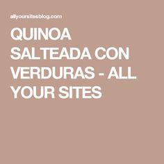 QUINOA SALTEADA CON VERDURAS - ALL YOUR SITES