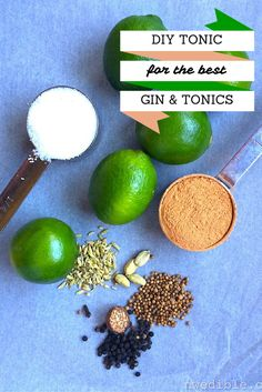 Easy DIY Tonic Concentrate - use this for the BEST Gin & Tonics!