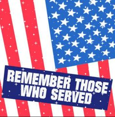 Happy Memorial Weekend Remember the fallen, remember those who have served and are actively serving. We salute you and thank you for your service Other