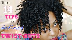 My Top 14 Tips for a Defined Twist Out on Natural Hair. Great tips but I would add use GEL! Any type! Aloe, flax, eco (even though I don't use that one). I use whatever gels they sell at the health food store or aloe.