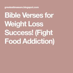 Achieve weight loss success by turning to God for help! Check out these Holy Spirit Inspired Bible verses to fight food addiction. Bible Study Notebook, Nicotine Addiction, Names Of Jesus, Desert Recipes, Eating Habits, Bible Verses, Success, Weight Loss, Diet