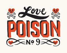 Love Poison 9 - Giclee Print