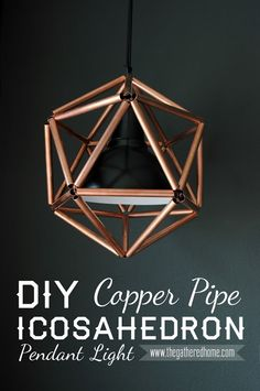 DIY Copper Pipe Icosahedron Light Fixture-This DIY geometric copper light fixture will make a huge statement in your space, but is simple to make with this detailed tutorial! Pipe Lighting, Copper Lighting, Lighting Ideas, Kitchen Lighting, Club Lighting, Pendant Lighting, Outdoor Lighting, Do It Yourself Inspiration, Diy Inspiration