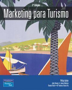 Título: Marketing para turismo / Autor: Kotler,Philip / Ubicación: Biblioteca FCCTP - USMP 1er piso /Código: 910.6/K778MT
