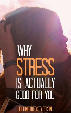"""Why Stress is Actually Good for You: conventional """"stress management"""" advice tells you that stress is bad...but this change in perspective might be the most helpful advice you ever get about how to handle stress."""