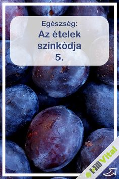 Lila és a flavonoidok: a legerősebb antioxidánsok. A sötétlila gyümölcsök a legjelentősebb antioxidánsok, még a citrusféléktől is jobbak. Mitől lila színűek? Az antocián nevű flavonoidtól. Ez segíti a véráramba szállított tápanyagok eljutását a sejtekhez, ezen kívül erősíti és rugalmassá teszi az érfalat, gátolja az érelmeszesedés kialakulását.