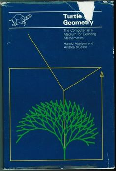Turtle Geometry: The Computer as a Medium for Exploring by Harold Abelson