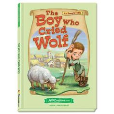The Boy Who Cried Wolf - Hardcover book from ABCmouse.com. 5 years & up, 28 pages.  Based on the classic Aesop's fable, The Boy Who Cried Wolf is the story of a bored shepherd boy who thinks it is fun to fool well-meaning villagers by crying out for help — until a real wolf comes along, and the shepherd boy learns a valuable lesson about telling the truth.