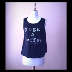 "SOLD ""yoga & coffee"" tank top Black ""yoga & coffee"" tank top 97%rayon 3% spandex one clothing Tops Tank Tops"
