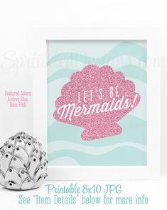 Let's Be Mermaids Printable Sign Mermaid Wall by SprinkledDesign