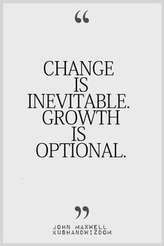 I choose growth......