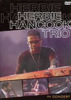 Herbie Hancock Trio - In Concert