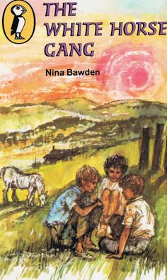 The White Horse Gang by Nina Bawden