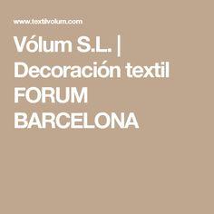 Vólum S.L. | Decoración textil FORUM BARCELONA